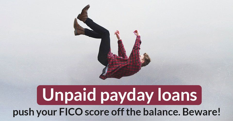 How much an unpaid payday loan can affect your credit?
