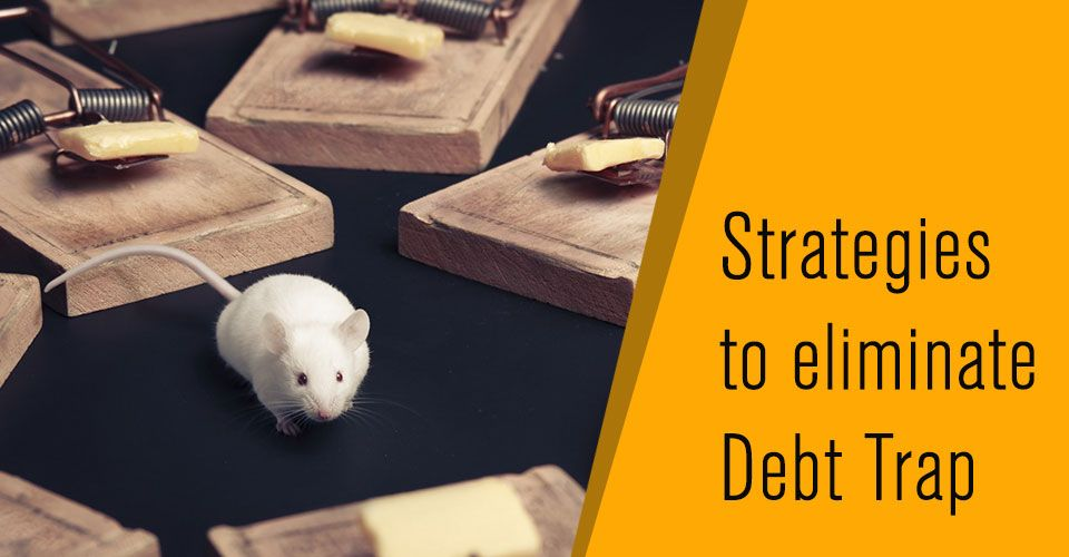 11 Effective strategies to eliminate payday loan debt trap