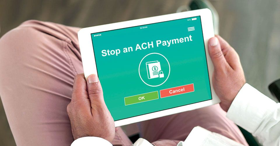 How to stop an ACH payment on a payday loan debt