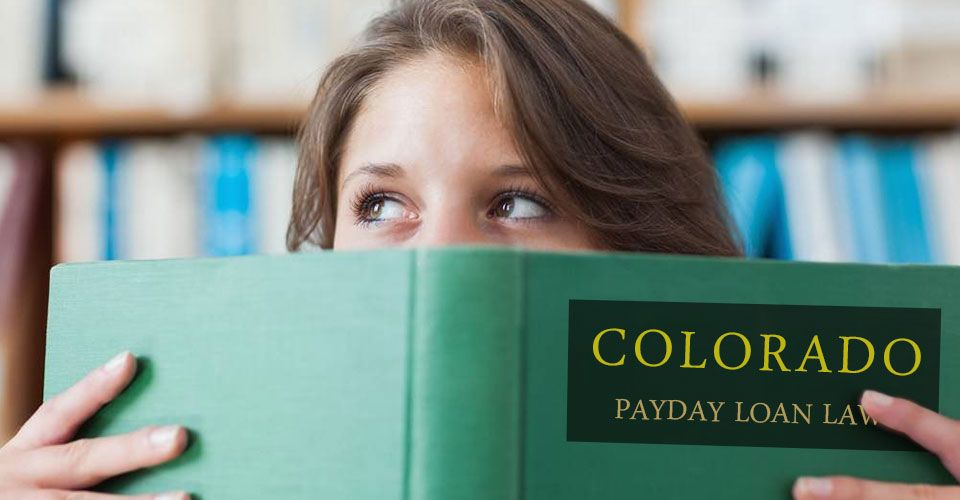 What do you know about Colorado payday loan laws