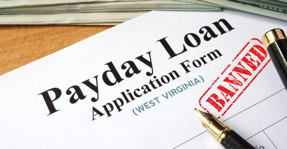 Why are there no payday loans in West Virginia?